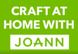 JOANN Fabric and Craft Stores- Craft at Home with Joann