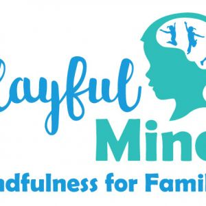 Playful Minds Mindfulness for Families