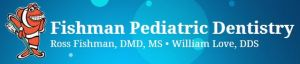 Fishman Pediatric Dentistry