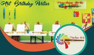 Prachee Arts & Studios Birthday Parties